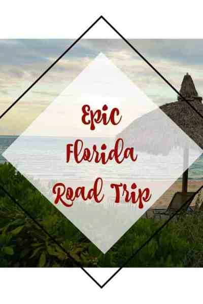 Epic Florida Road Trip