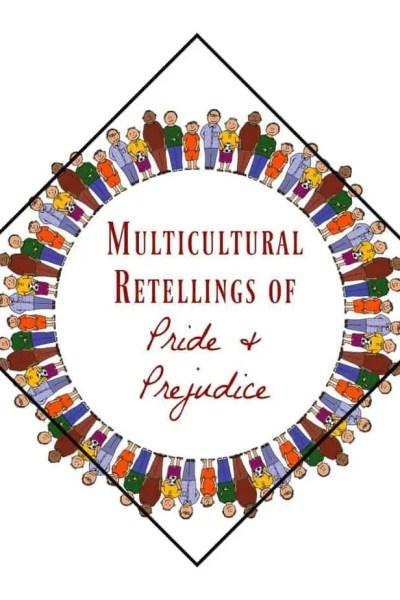 Multicultural Retellings of Pride & Prejudice