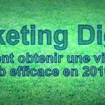 Marketing digital : Comment obtenir une visibilité web efficace en 2016