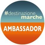 ambassador destinazione marche