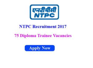 NTPC Notification 2017