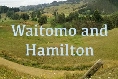 waitomo and hamilton new zealand