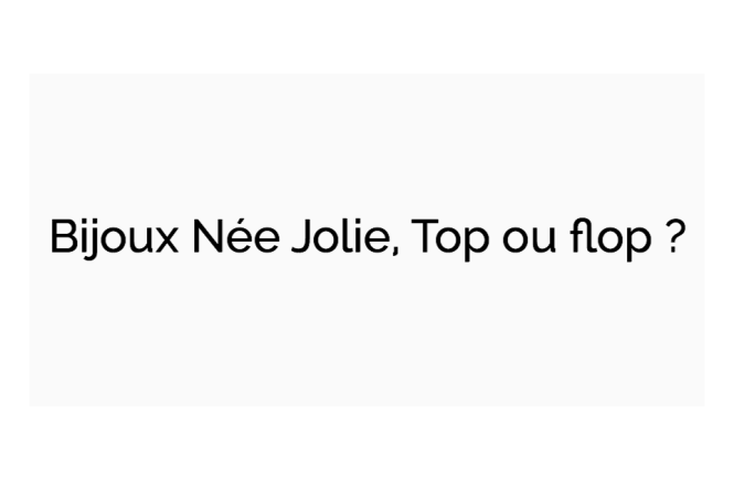 Bijoux Née Jolie