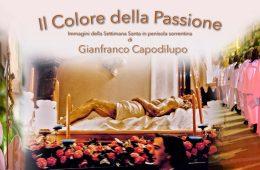 Il colore della passione mostra processioni di Gianfranco Capodilupo Villa Fiorentino About Sorrento