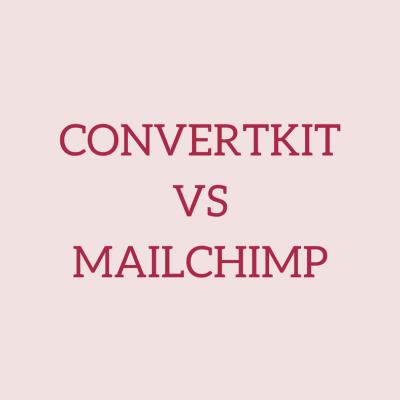 ConvertKit vs MailChimp: Why I Switched to ConvertKit