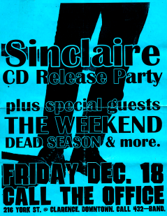 December 18 1998 at Call the Office (London, ON) Dead Season with Sinclaire, The Weekend. Photo courtesy of Al Biddle