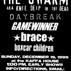 December 19th 1999. The Swarm at The Kaffa House (Washington D.C.). With My Best Mistake, Pg. 99, Daybreak, Gamewinner, Brace and Boxcar Children