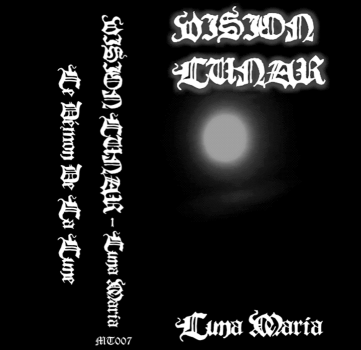 "Vision Lunar ""Luna Maria"", Mortification Records (MT007), February 2nd 2007. Remastered artwork version."