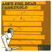 "Rhythm of Sickness Records #3 - Chokehold/Left for Dead split 12"", July 1997"