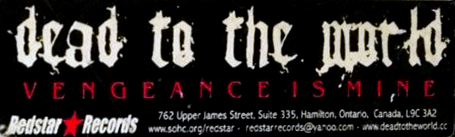 "Sticker made by Redstar Records for the never released Dead to the World album ""Vengeance in Mine"""