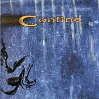 """Confine - """"The Beginning of the End"""", 1999"""