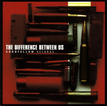 """""""The Difference Between Us"""" compilation. Goodfellow Records, 1997."""