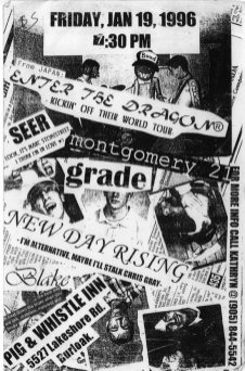 Montgomery 21 show, January 19th, 1996 at the Pig & Whistle Inn. With Enter the Dragon, Seer, Grade, New Day Rising and Blake.