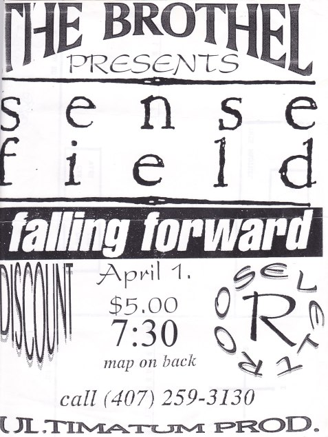 April 1st 1995 at The Brothel, Roosevelt played with Sense Field, Falling Forward and Discount