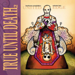 UXE013 True Until Death 2 compilation CD, 2001