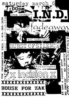 March 6th 1993, House for Zak (Hamilton, ON) Incision, I.N.D., Fadeaway and Burst of Silence