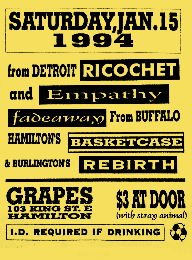 January 15th 1994 at Grapes and Things (Hamilton, ON). Rebirth, Ricochet, Empathy, Fadeaway and Basket Case