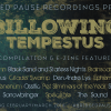 """""""Billowing Tempestus"""" compilation due out on Abridged Pause Recordings in February/March 2016"""