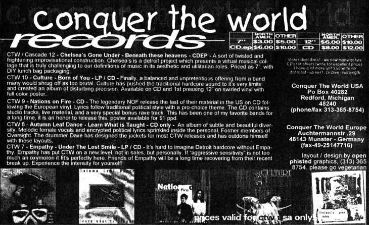 "One of the rare Conquer the World Records ad mentioning Cascade and Chelsea's Gone Under, circa late 1995. Note that the self-titled Chelsea's Gone Under EP is titled ""Beneath These Heavens"". All future CTW ads would never mention Cascade nor the existence of CGU's CD."