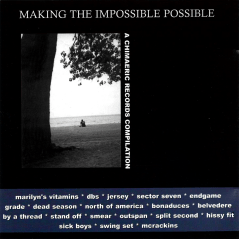 """""""Making the Impossible Possible"""" compilation, Chimaeric Records, 1999"""