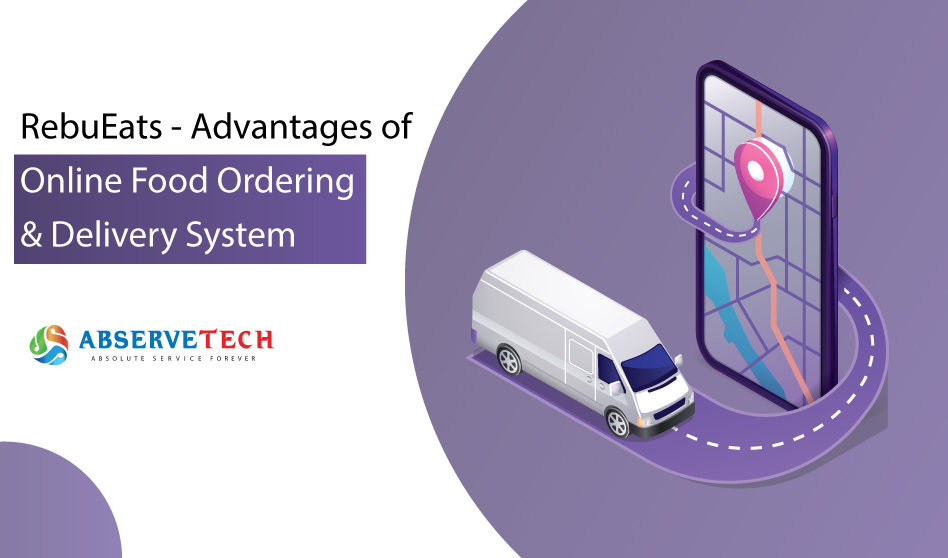 RebuEats – Advantages of Online Food Delivery System