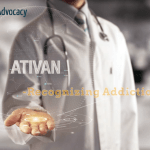 The Signs and Symptoms of Ativan Addiction