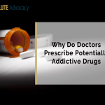 Why Do Doctors Prescribe Potentially Addictive Drugs?