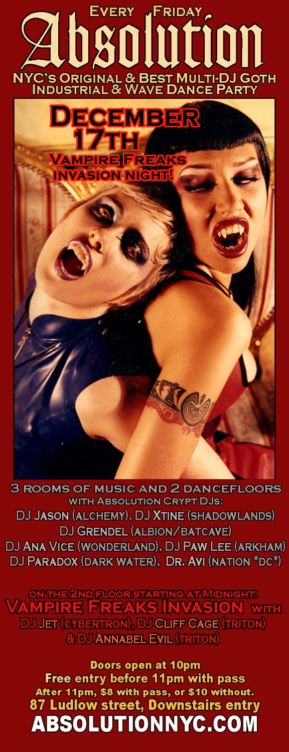 NYC GOTH Absolution / Vampire Freaks Invasion on December 17th