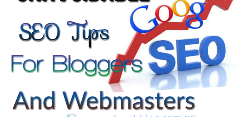 Unavoidable SEO Tips Every Bloggers / Webmasters Should Consider This Year