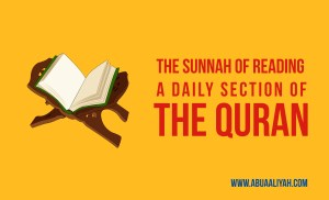 The Sunnah of Reading a Daily Portion of the Quran