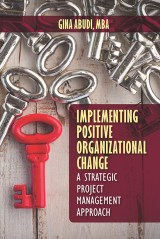 Implementing Positive Organizational Change