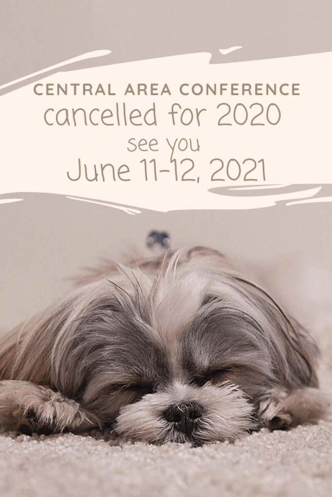 Central area conference  has been canceled for 2020, see you June 11-12, 2021... picture of a dog  head on its paws dejectedly