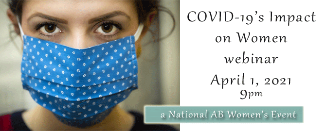 female with brown eyes, a blue with white small flowered mask covering her face, words on right COVID's Impact on Women Webinar April 1 at 9pm