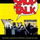 Shop Talk, conversaciones con Will Eisner – Will Eisner. Norma Editorial