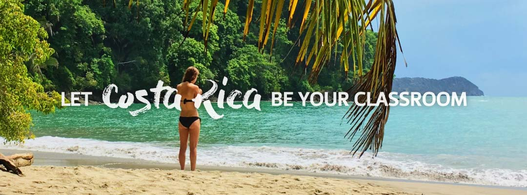 Let Costa Rica be your classroom