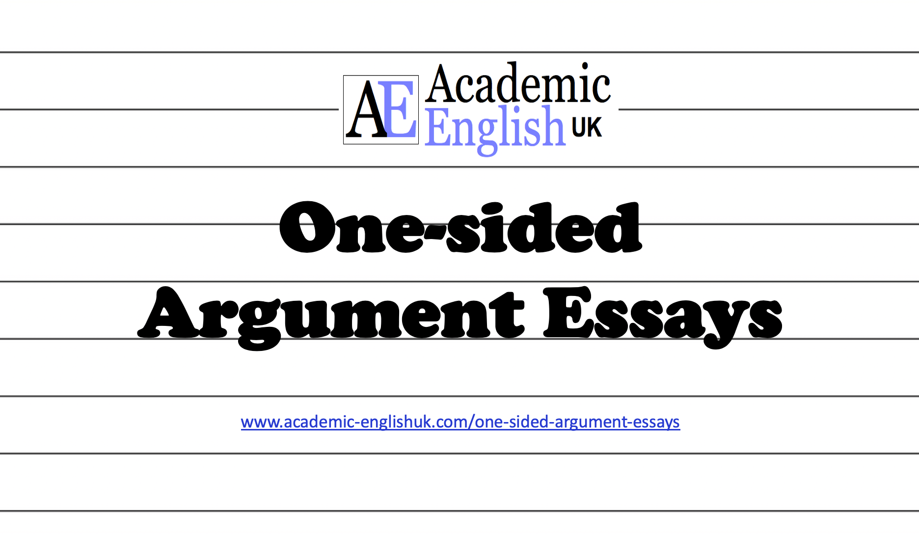 One Sided Argument Essays
