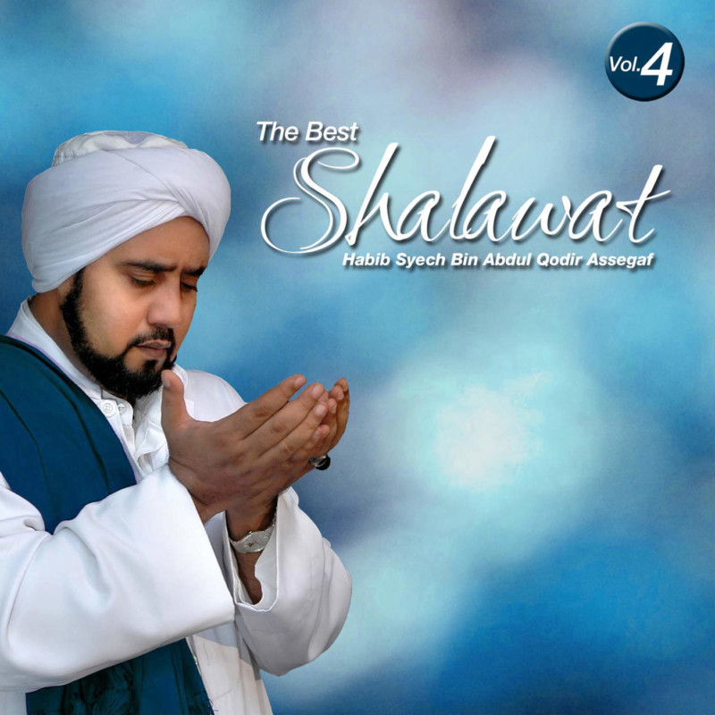 Habib Syech Bin Abdul Qodir Assegaf - The Best Sholawat, Vol. 4 - Album (2015)