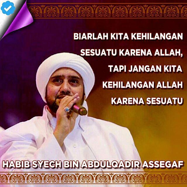kata-kata habib syech bin abdul qadir