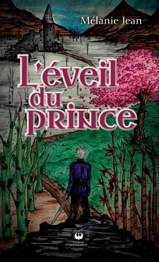 L'éveil du prince de Mélanie Jean. Gracieuseté