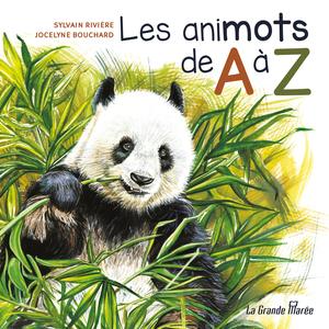 L'abécédaire de Sylvain Rivière, Les animots de A à Z. Gracieuseté.