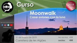 Moonwalk: Cazar aviones con la luna