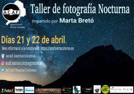 Taller de fotografia de paisatge nocturn amb Marta Bretó a ACAF Santa Coloma
