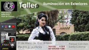 Taller de iluminación en exteriores con Pedro Justícia @ Parc de Can Zam