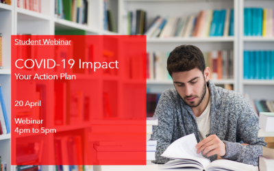 Student Webinar: COVID-19 Impact – Your Action Plan20th April 2020