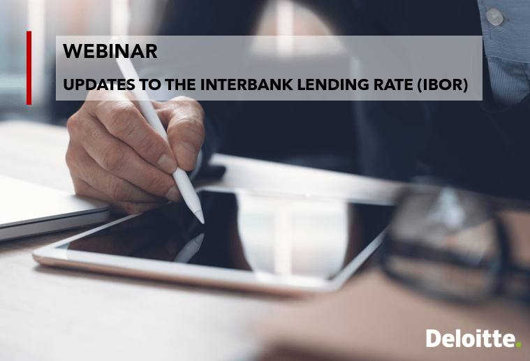 UPDATES TO THE INTERBANK LENDING RATE (IBOR)