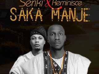 seriki and reminisce