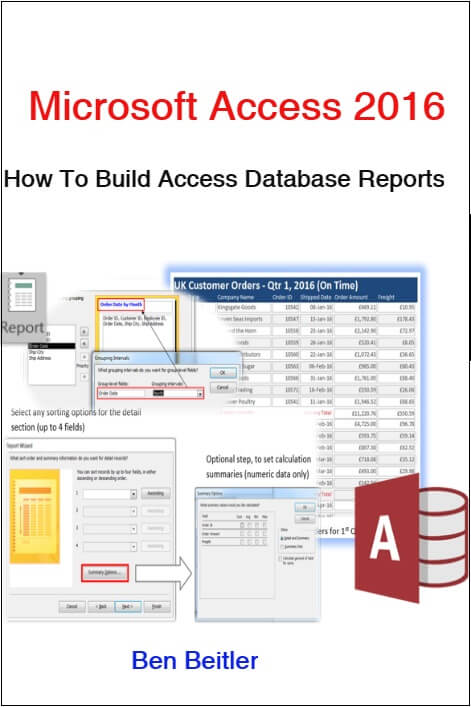 How to Build Access Database Reports 2016