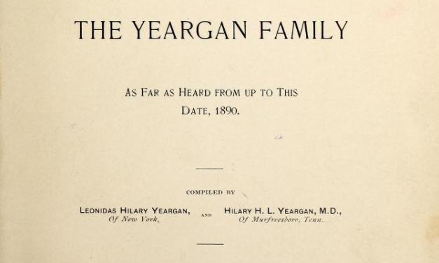 Genealogy of the Yeargan Family 1730-1890