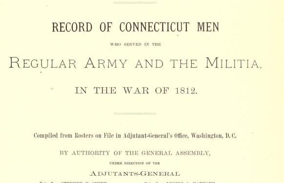 Record of Connecticut Men in the War of 1812