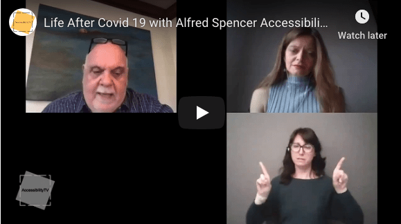 Life After Covid-19 with Alfred Spencer Accessibility Directorate Ontario